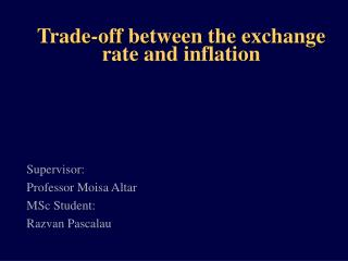 Trade-off between the exchange rate and inflation