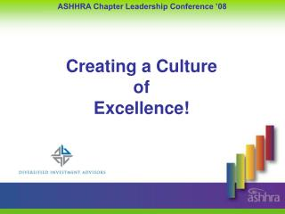 Creating a Culture  of  Excellence!