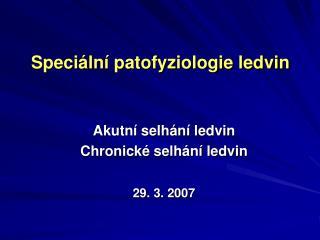 Speciální patofyziologie ledvin