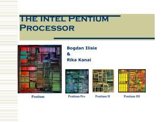 The Intel Pentium Processor