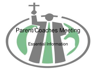 Parent/Coaches Meeting