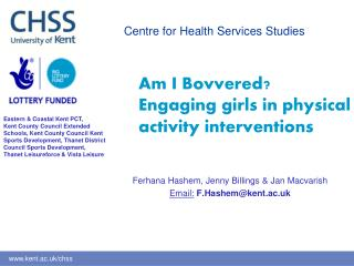 Am I Bovvered? Engaging girls in physical activity interventions