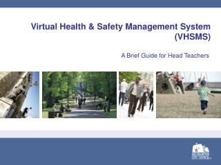 Virtual Health & Safety Management System  (VHSMS)