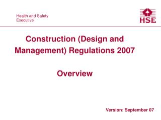 Construction (Design and Management) Regulations 2007 Overview