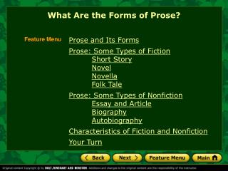 Prose and Its Forms Prose: Some Types of Fiction Short Story Novel Novella Folk Tale