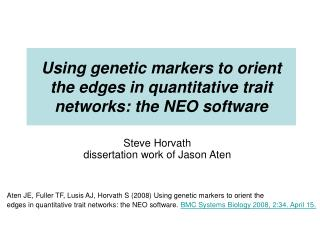 Using genetic markers to orient the edges in quantitative trait networks: the NEO software