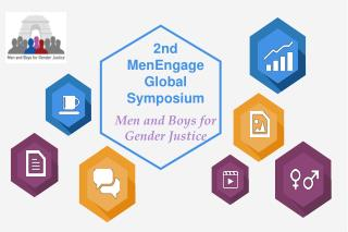 2nd  MenEngage Global Symposium Men and Boys for  Gender Justice
