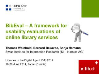 BibEval – A framework for usability evaluations of  online library services
