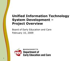 Unified Information Technology System Development �  Project Overview