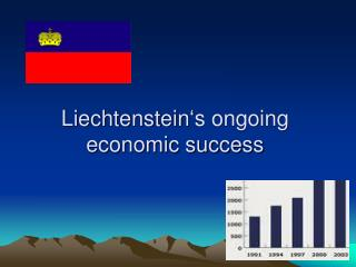 Liechtenstein's ongoing  economic success
