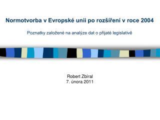 Robert Zbíral 7. února 2011