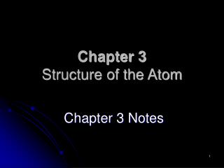 Chapter 3 Structure of the Atom