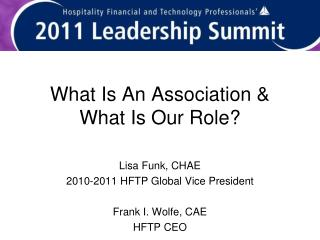 What Is An Association & What Is Our Role?