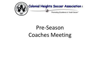 Pre-Season Coaches Meeting