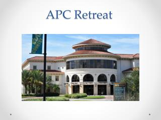 APC Retreat