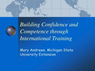 Building Confidence and Competence through International Training