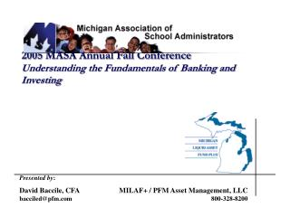 2005 MASA Annual Fall Conference Understanding the Fundamentals of Banking and Investing