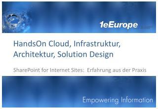 HandsOn  Cloud,  Infrastruktur, Architektur, Solution Design