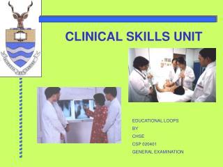 CLINICAL SKILLS UNIT
