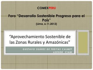 """""""Aprovechamiento Sostenible de las Zonas Rurales y Amazónicas """""""