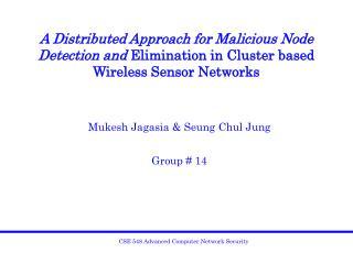 Mukesh Jagasia & Seung Chul Jung Group # 14