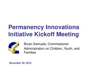 Permanency Innovations Initiative Kickoff Meeting