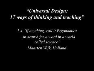 �Universal Design: 17 ways of thinking and teaching�