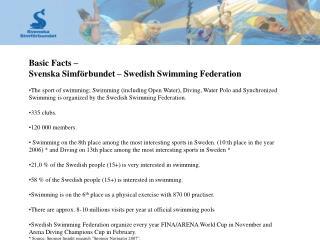 Basic Facts   Svenska Simf rbundet   Swedish Swimming Federation