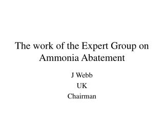 The work of the Expert Group on Ammonia Abatement