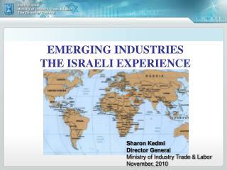 EMERGING INDUSTRIES THE ISRAELI EXPERIENCE