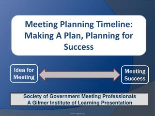 Society of Government Meeting Professionals A Gilmer Institute of Learning Presentation