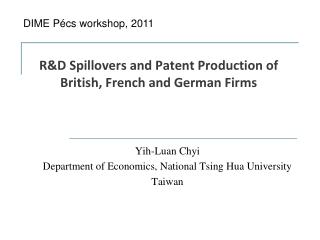 R&D Spillovers and Patent Production of British, French and German Firms