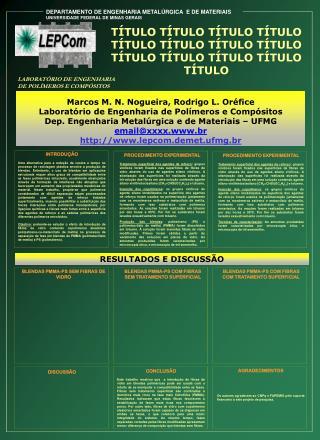 DEPARTAMENTO DE ENGENHARIA METALÚRGICA  E DE MATERIAIS UNIVERSIDADE FEDERAL DE MINAS GERAIS