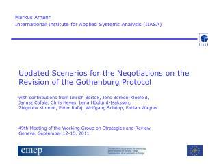 Markus Amann  International Institute for Applied Systems Analysis (IIASA)