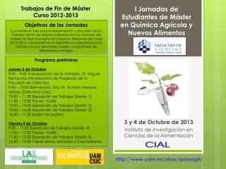 I Jornadas de Estudiantes de Máster en Química Agrícola y Nuevos Alimentos