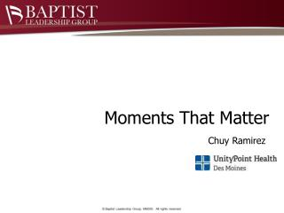 Moments That Matter