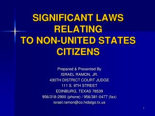 SIGNIFICANT LAWS RELATING TO NON-UNITED STATES CITIZENS