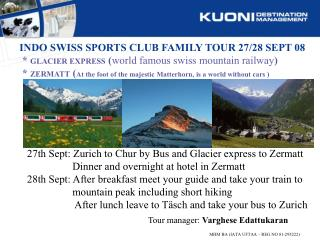 INDO SWISS SPORTS CLUB FAMILY TOUR 27/28 SEPT 08