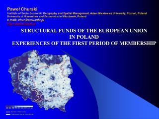 STRUCTURAL F U NDS OF THE EUROPEAN UNION  IN POLAND  EXPERIENCES OF THE FIRST PERIOD OF MEMBERSHIP