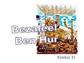 Bezaleël  Ben Hur