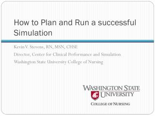 How to Plan and Run a successful Simulation