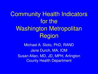 Community Health Indicators for the  Washington Metropolitan Region