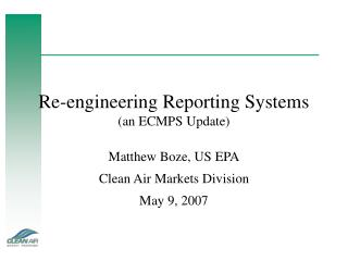 Re-engineering Reporting Systems (an ECMPS Update)