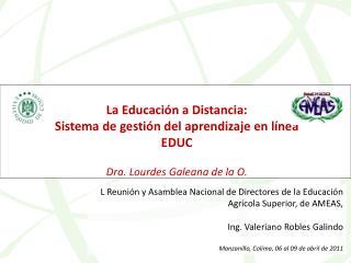 La Educación a Distancia:  Sistema de gestión del aprendizaje en línea EDUC