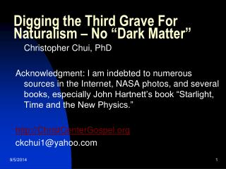 """Digging the Third Grave For Naturalism – No """"Dark Matter"""""""
