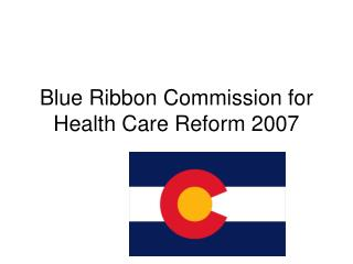 Blue Ribbon Commission for Health Care Reform 2007