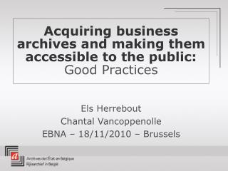 Acquiring business archives and making them accessible to the public: Good Practices