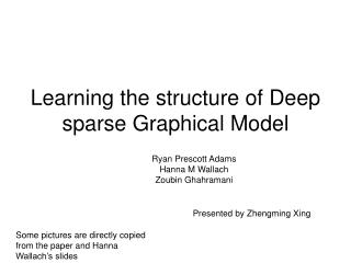 Learning the structure of Deep sparse Graphical Model