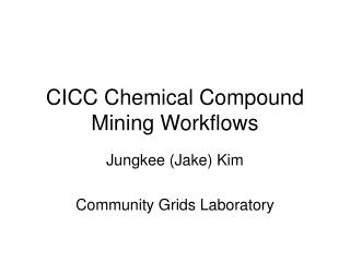 CICC Chemical Compound Mining Workflows