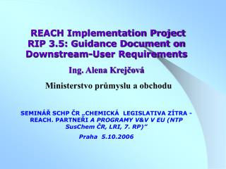 REACH Implementation Project RIP 3.5: Guidance Document on Downstream-User Requirements